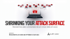 Shrinking Your Attack Surface: Preventing and Containing Multi-Stage Web Attacks