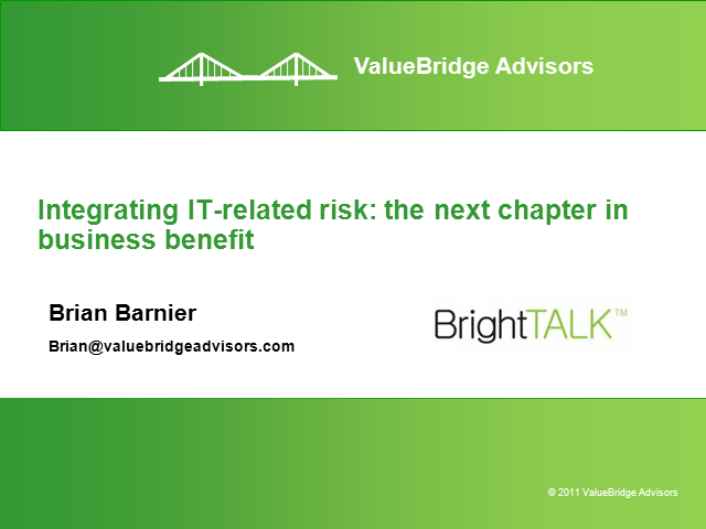 Integrating IT-Related Risk: The Next Chapter In Business Benefit