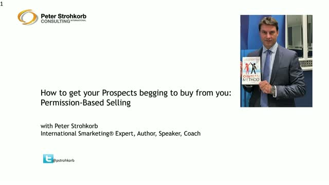 How to get your Prospects begging to buy from you: Permission-Based Selling