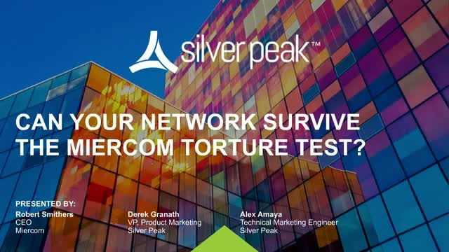 Can Your Network Survive the Miercom Torture Test?