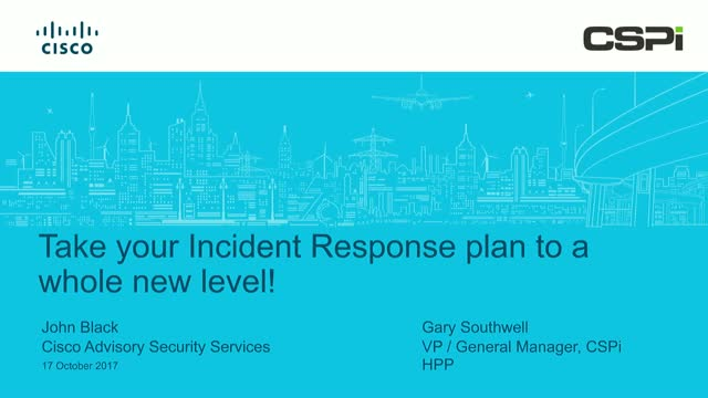 Take your Incident Response plan to a whole new level!