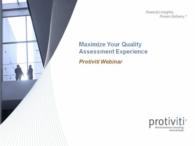Maximize your next Quality Assessment Experience