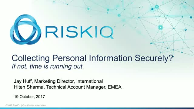Collecting Personal Information Securely? If not time is running out.