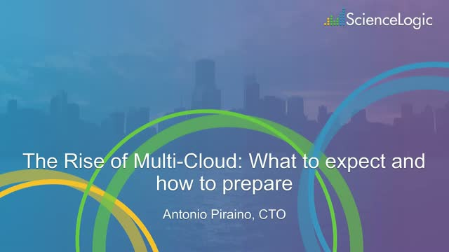 The rise of multi-cloud - what to expect and how to prepare
