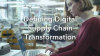 Connected Supply Chain Part 1: Defining Digital Supply Chain Transformation