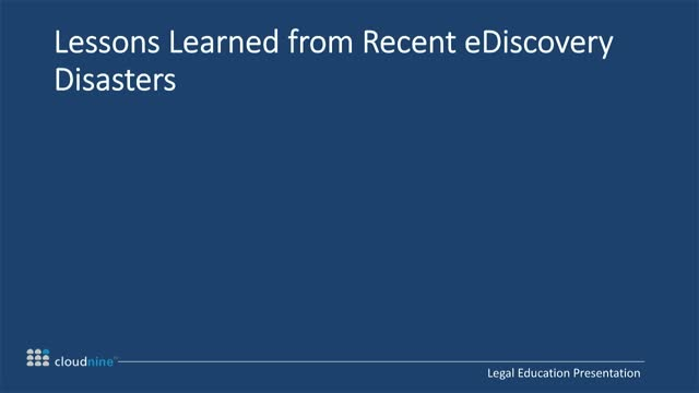 Lessons Learned from Recent eDiscovery Disasters