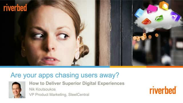 Are Your Apps Chasing Users Away ?