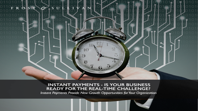 Instant Payments - Is Your Business Ready for the Real-time Challenge?