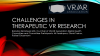 Challenges in Therapeutic VR Research