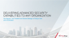 Delivering Advanced Security Capabilities to Any Organization:  FireEye Helix