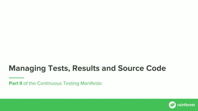 Version Control: Managing Tests, Results and Source Code