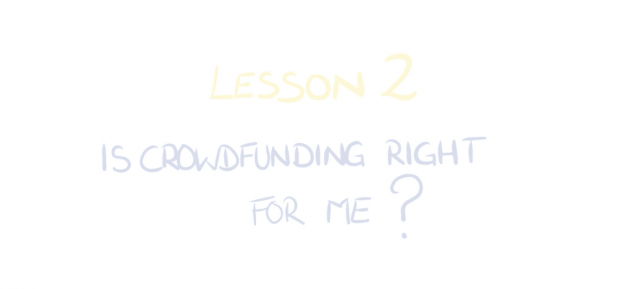 Is Crowdfunding right for me? Crowdfunding for startups and SMEs: Lesson 2