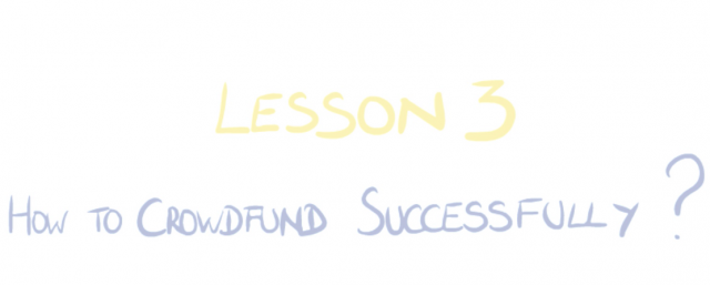 How to crowdfund successfully? Crowdfunding for startups and SMEs: Lesson 3