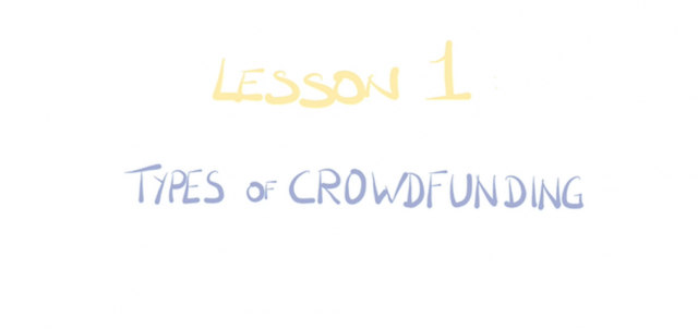 Types of Crowdfunding! Crowdfunding for Startups and SMES: Lesson 1