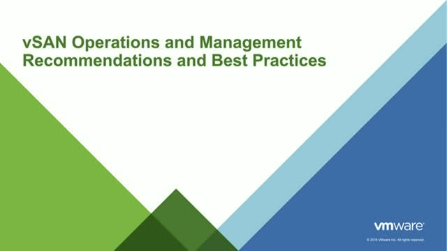 vSAN Operations and Management Recommendations and Best Practices