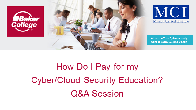 How Do I Pay for my Cyber/Cloud Security Education?