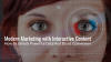 Interactive Content Marketing: How To Unlock Powerful Data and Boost Conversion