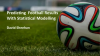 Predicting Football Results With Statistical Modelling