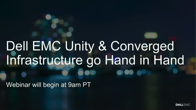 Catch the CI Wave with Dell EMC VxBlock and Unity