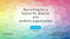 Recruiting for a Future-Fit, Diverse and Resilient Organisation