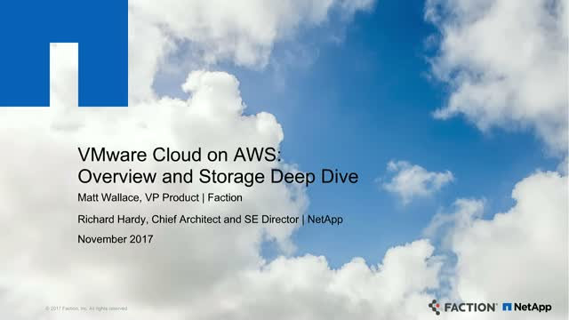 VMWare Cloud on AWS: Overview and Storage Deep-Dive