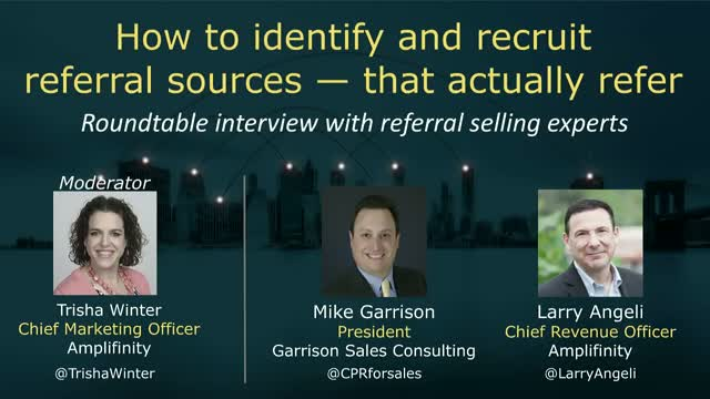 How to Identify and recruit referral sources that actually refer