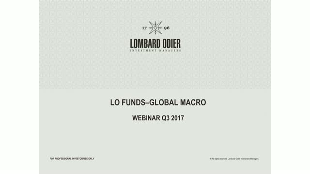 LO Funds-Global Macro Q3 2017 Performance review and outlook