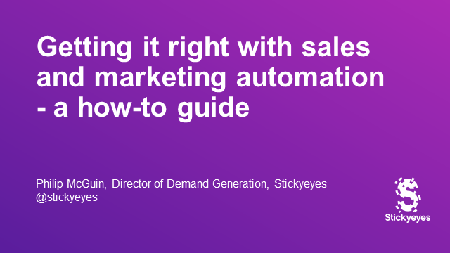 Getting it right with sales and marketing automation - a how-to guide