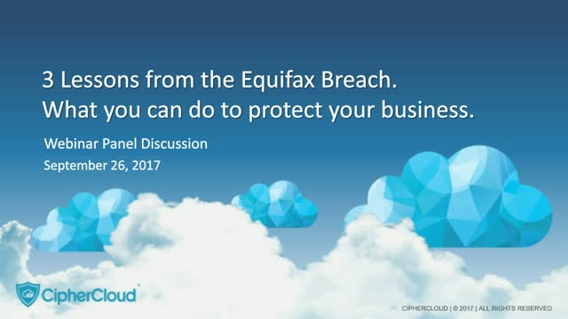 3 Lessons from the Equifax Breach. What you can do to protect your business
