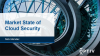 Market State of Cloud Security