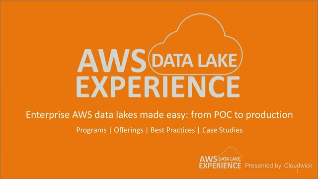 Enterprise AWS data lakes made easy: from POC to production.