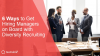 6 Tactics to Get Hiring Managers on Board with Diversity