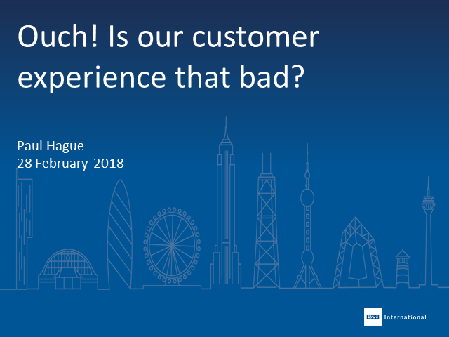 Ouch! Is our customer experience that bad?