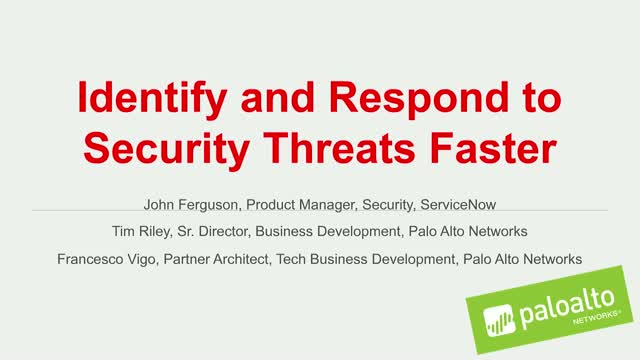 Identify and Respond to Security Threats with Palo Alto Networks and  ServiceNow