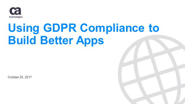 Using EU GDPR Compliance to Build Better Apps