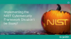 Implementing the NIST Cybersecurity Framework Shouldn't be Scary