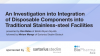 Integration of Disposable Components into Traditional Stainless-steel Facilities