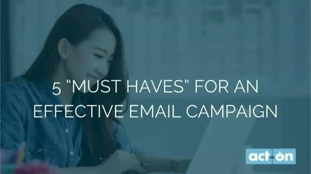 "5 ""Must Haves"" for an Effective Email Campaign"