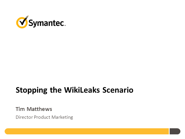 Stopping the WikiLeaks Scenario