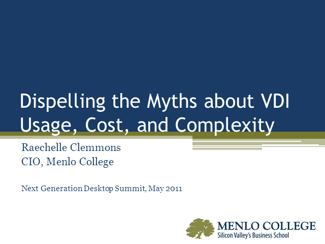 Dispelling the Myths about VDI Usage, Cost, and Complexity