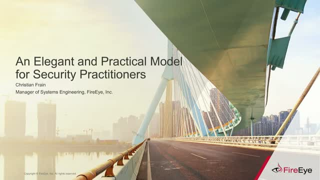 An Elegant and Practical Model for Security Practitioners