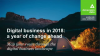 Digital business in 2018: a year of change ahead