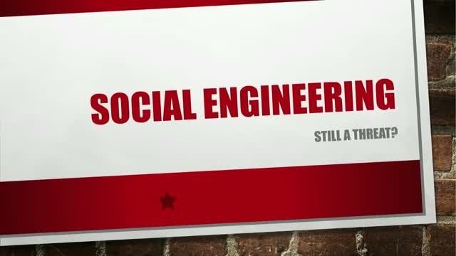 Social Engineering: Still a threat?