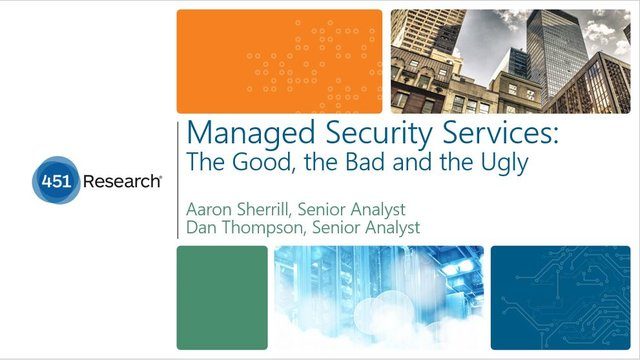 Managed Security Services: The Good, the Bad, and the Ugly