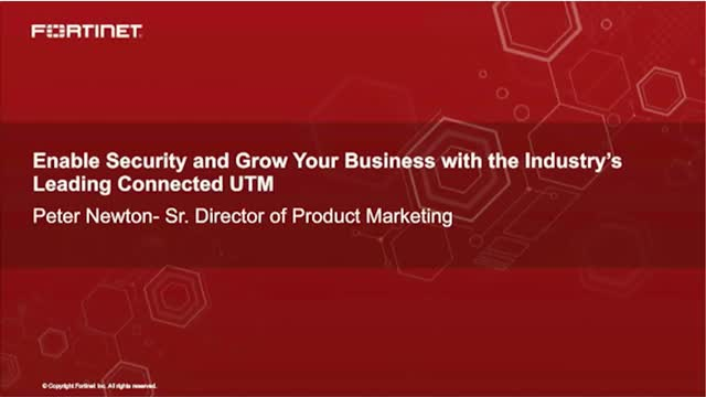 Enable Security and Grow Your Business with the Industry's leading connect UTM