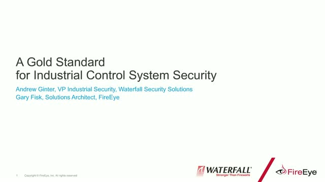 Partner Session: A Gold Standard for Industrial Control System Security