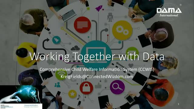 Child Welfare, Working together with Data (CCWIS)