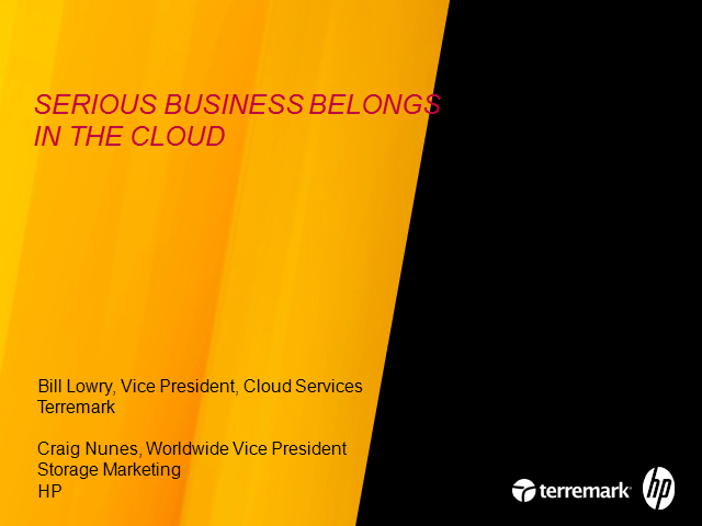 Serious Business Belongs in the Cloud