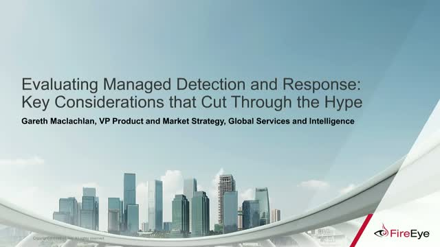 Evaluating Managed Detection and Response (MDR) Vendors