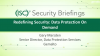 Security Briefing On Demand - Redefining Security: Data Protection On Demand